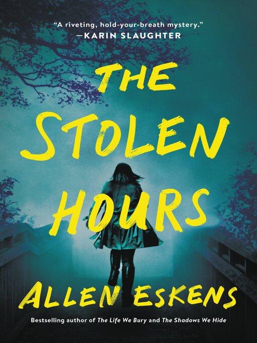 Title details for The Stolen Hours by Allen Eskens - Wait list