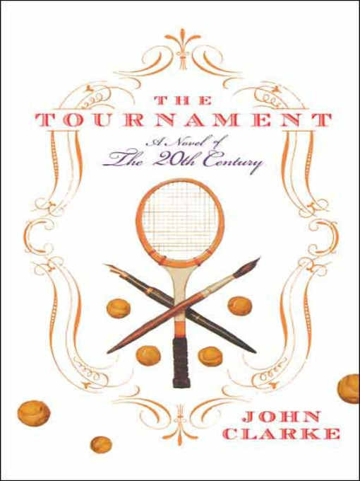 Title details for The Tournament by John Clarke - Available