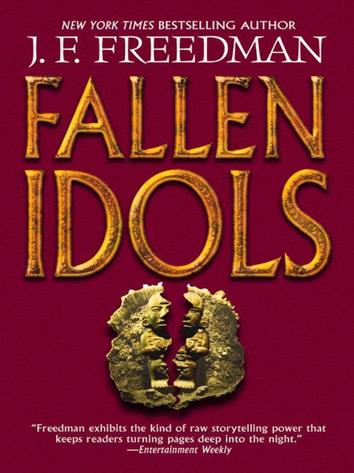 Title details for Fallen Idols by J. F. Freedman - Available