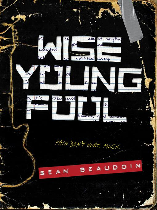 Title details for Wise Young Fool by Sean Beaudoin - Available