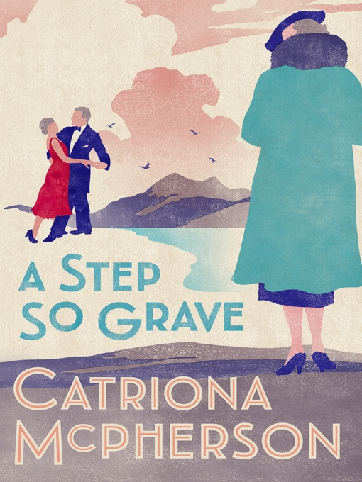 Title details for A Step So Grave by Catriona McPherson - Wait list