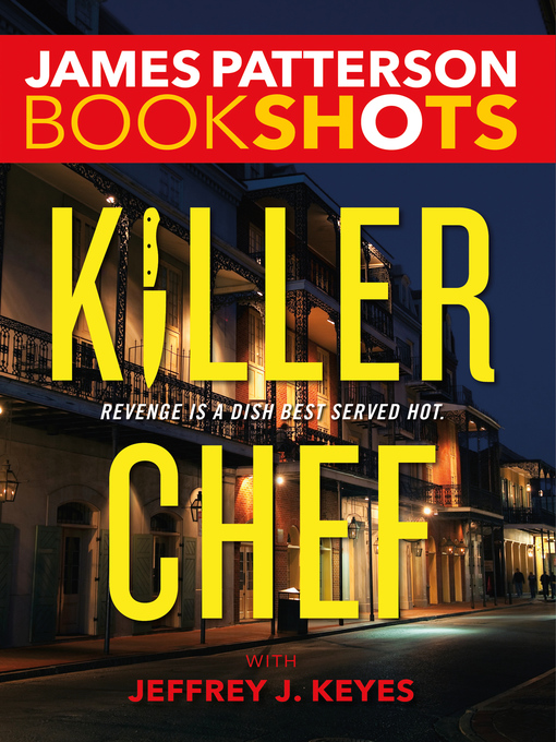 Title details for Killer Chef by James Patterson - Wait list