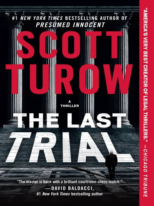 Title details for The Last Trial by Scott Turow - Wait list