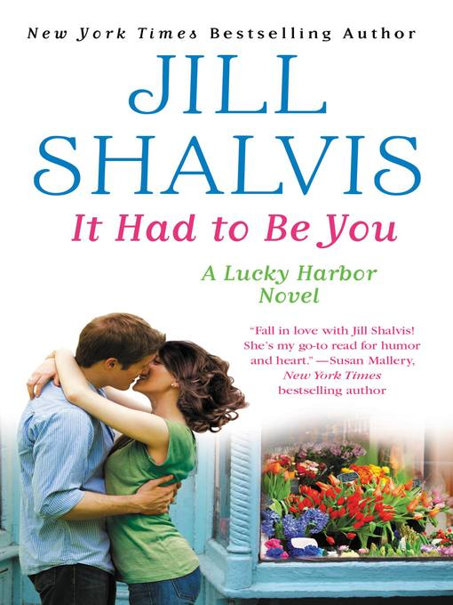 Title details for It Had to Be You by Jill Shalvis - Available
