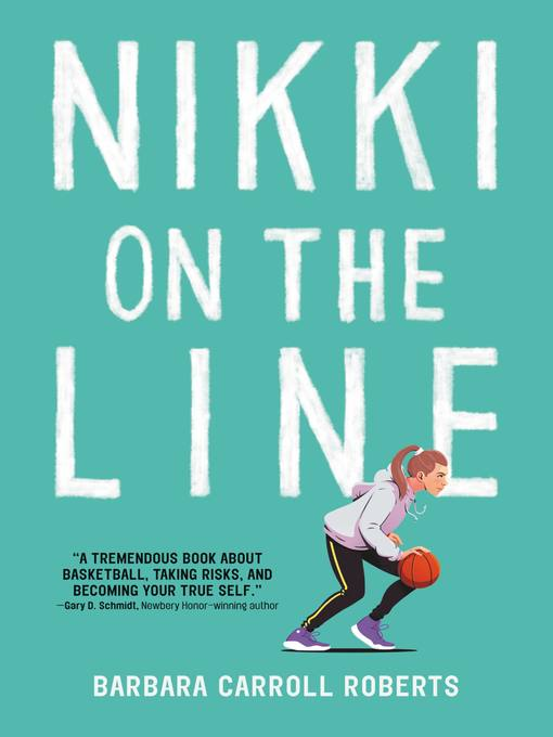Title details for Nikki on the Line by Barbara Carroll Roberts - Wait list