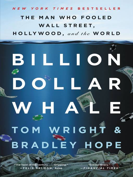 Title details for Billion Dollar Whale by Tom Wright - Available