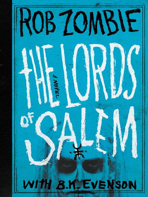Title details for The Lords of Salem by Rob Zombie - Available