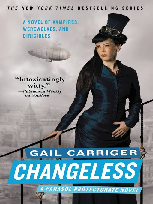 Title details for Changeless by Gail Carriger - Wait list
