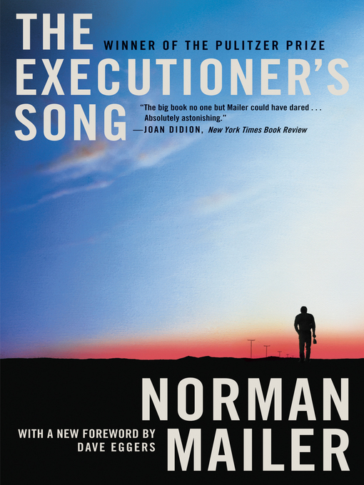 Title details for The Executioner's Song by Norman Mailer - Available