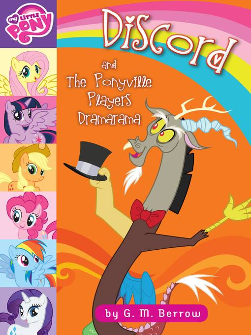 Title details for Discord and the Ponyville Players Dramarama by G. M. Berrow - Available