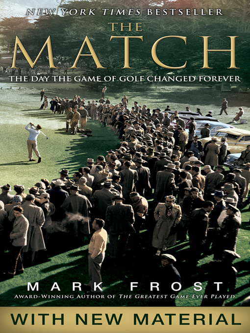 Title details for The Match by Mark Frost - Wait list