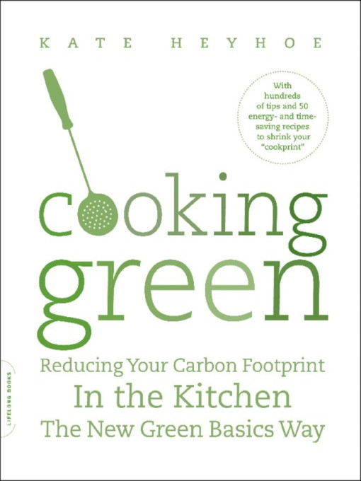 Title details for Cooking Green by Kate Heyhoe - Available