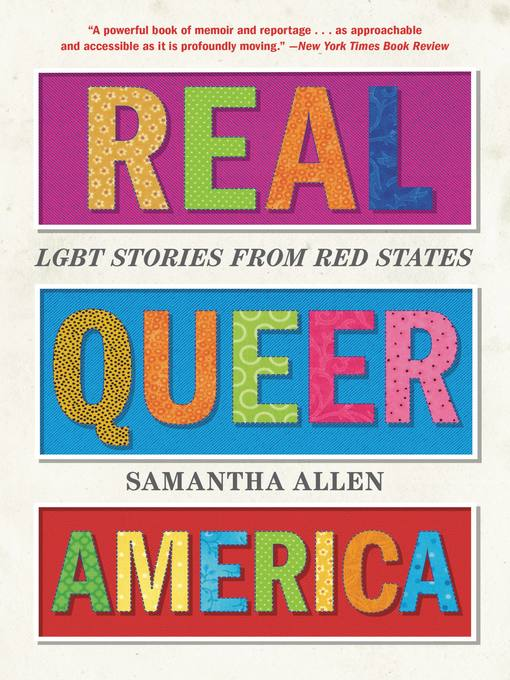 Title details for Real Queer America by Samantha Allen - Available