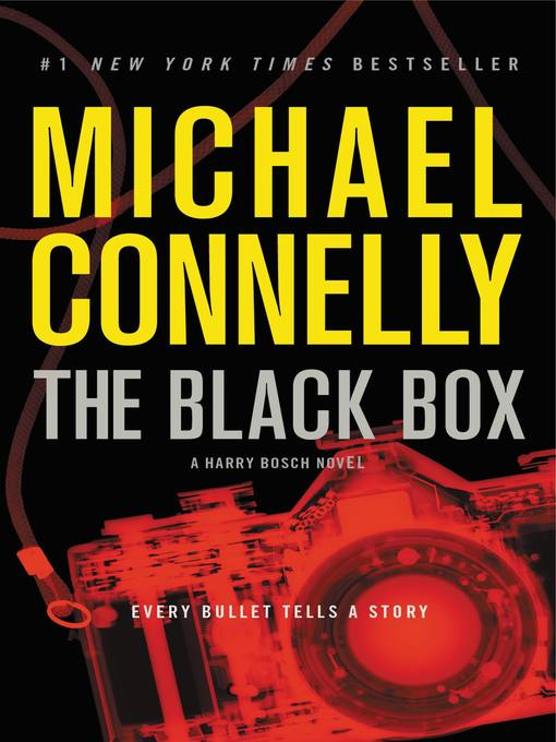 Title details for The Black Box by Michael Connelly - Wait list