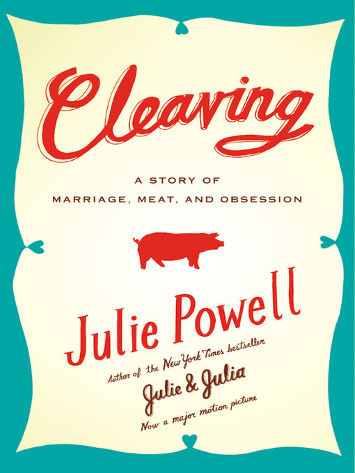 Title details for Cleaving by Julie Powell - Available