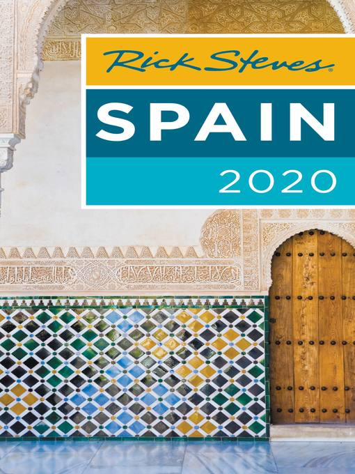 Title details for Rick Steves Spain 2020 by Rick Steves - Available