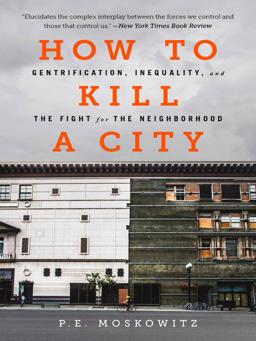 Title details for How to Kill a City by P. E. Moskowitz - Wait list