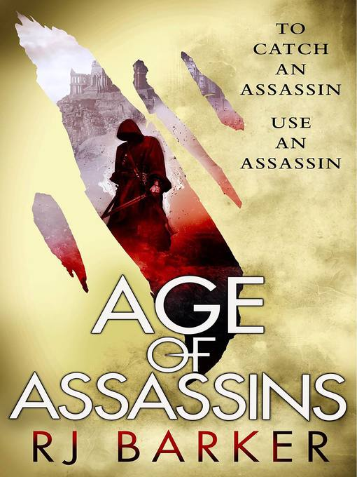Title details for Age of Assassins by RJ Barker - Available