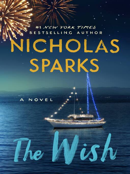 Title details for The Wish by Nicholas Sparks - Wait list