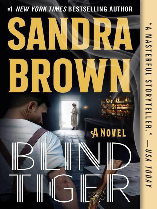 Title details for Blind Tiger by Sandra Brown - Wait list