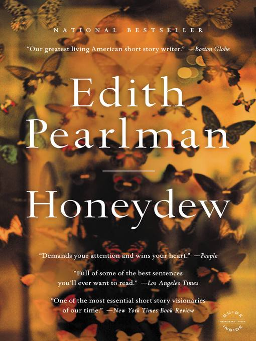 Title details for Honeydew by Edith Pearlman - Wait list