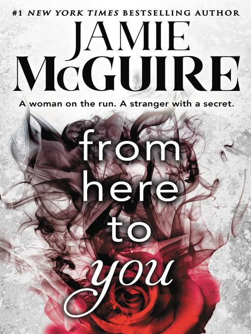 Title details for From Here to You by Jamie McGuire - Available