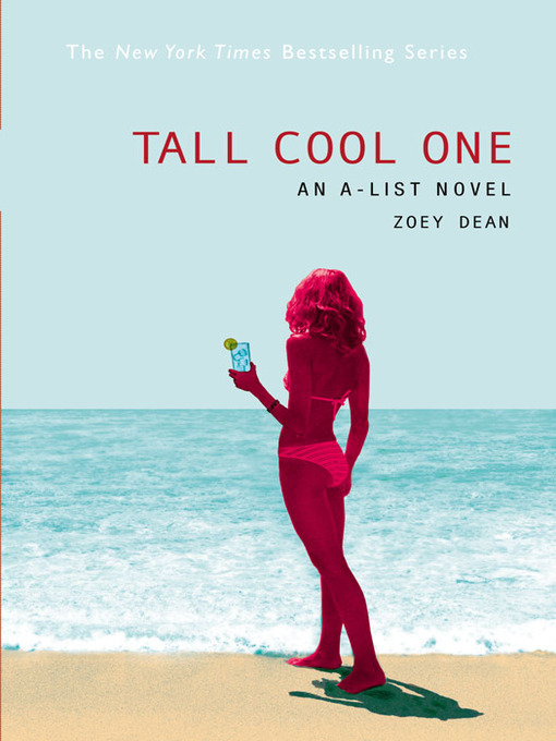 Title details for Tall Cool One by Zoey Dean - Available