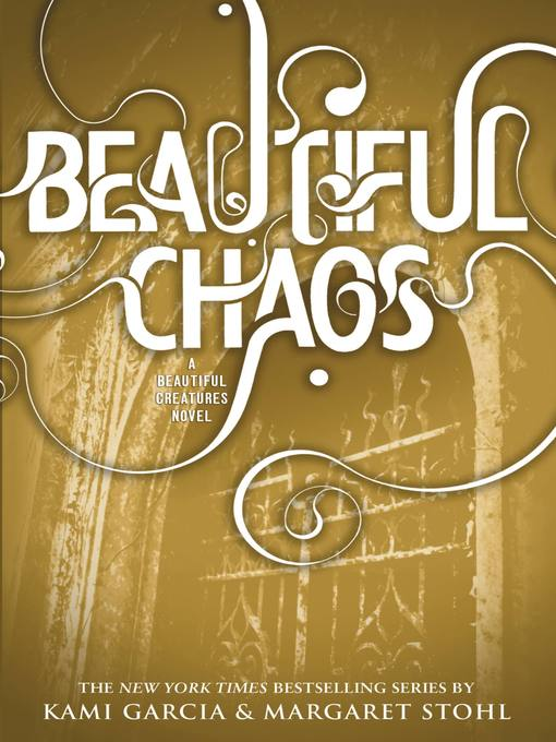 Title details for Beautiful Chaos by Kami Garcia - Wait list