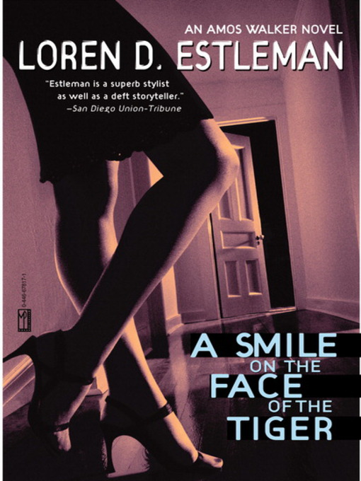 Title details for A Smile on the Face of the Tiger by Loren D. Estleman - Available