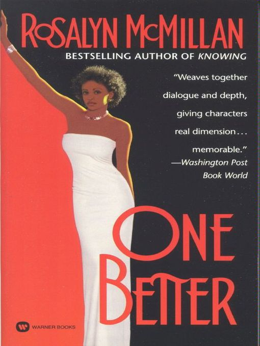 Title details for One Better by Rosalyn McMillan - Wait list