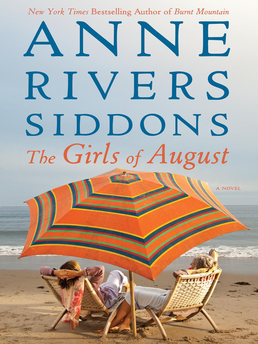 Title details for The Girls of August by Anne Rivers Siddons - Available