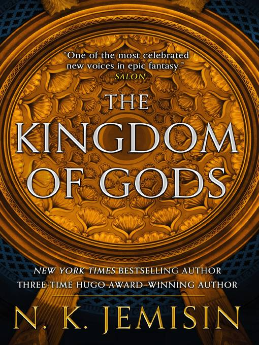 Title details for The Kingdom of Gods by N. K. Jemisin - Wait list