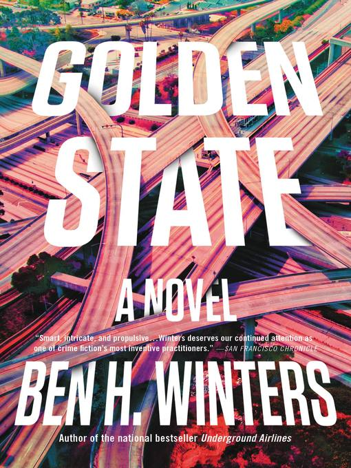 Title details for Golden State by Ben Winters - Available