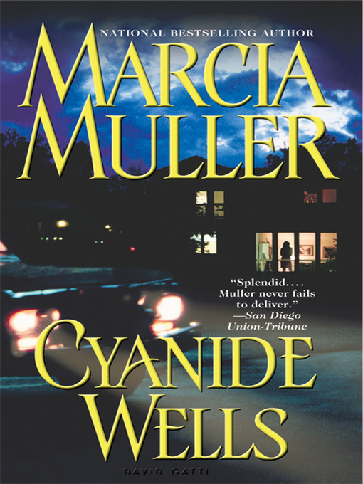 Title details for Cyanide Wells by Marcia Muller - Wait list