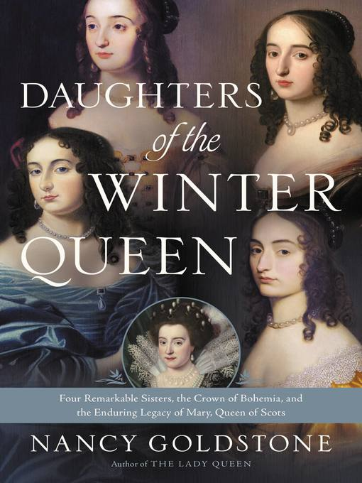 Title details for Daughters of the Winter Queen by Nancy Goldstone - Available