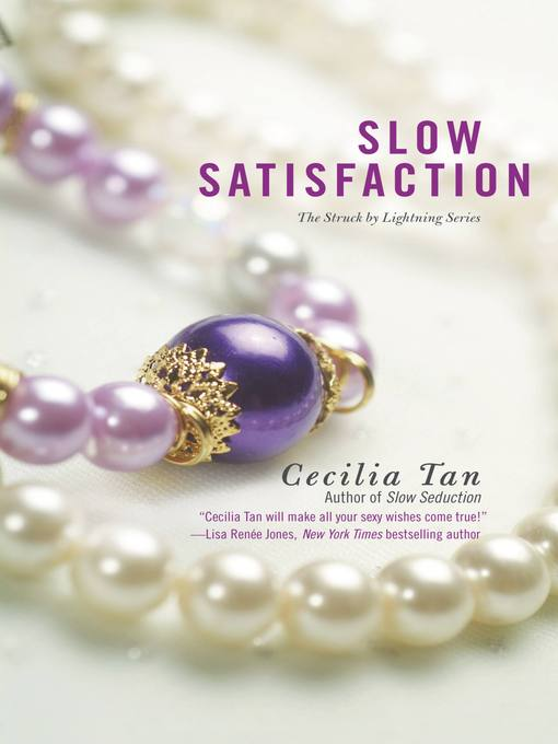 Title details for Slow Satisfaction by Cecilia Tan - Available