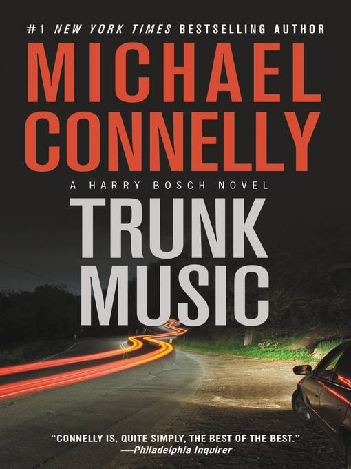 Title details for Trunk Music by Michael Connelly - Wait list