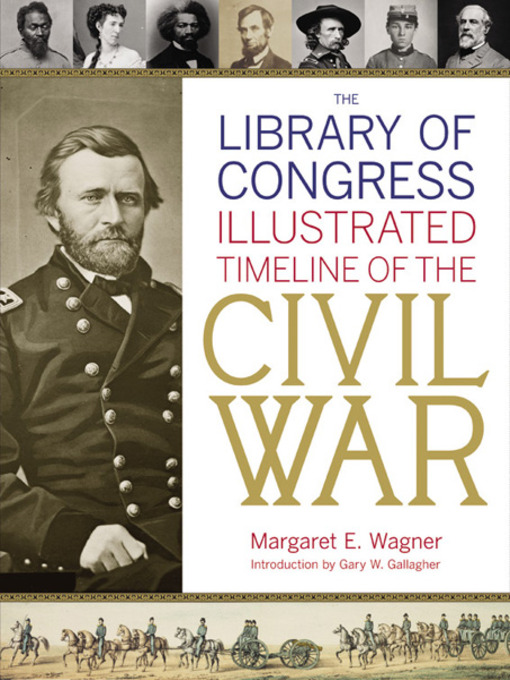 Cover of The Library of Congress Illustrated Timeline of the Civil War