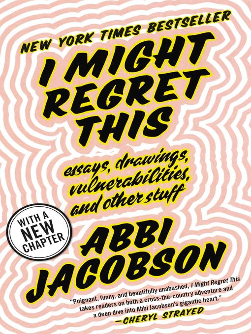 Title details for I Might Regret This by Abbi Jacobson - Available