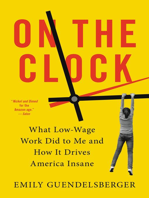 Title details for On the Clock by Emily Guendelsberger - Wait list