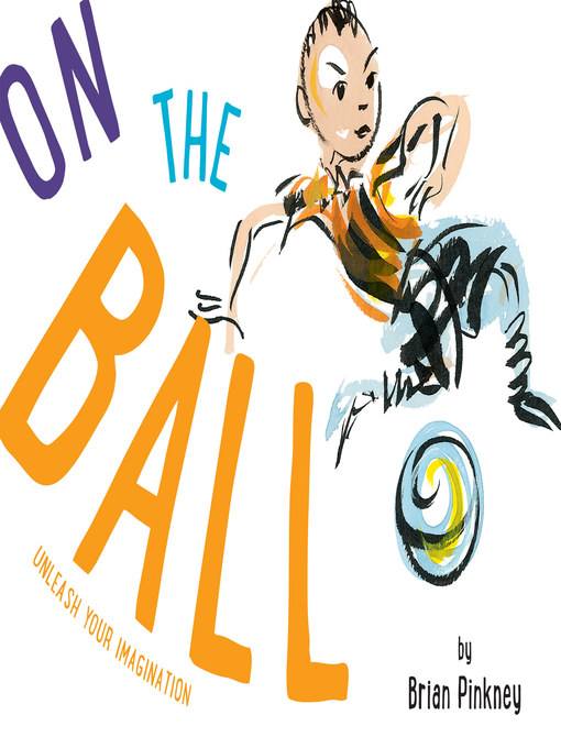 Title details for On the Ball by Brian Pinkney - Available