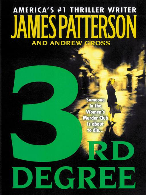 Title details for 3rd Degree by James Patterson - Wait list