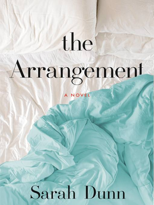 Title details for The Arrangement by Sarah Dunn - Wait list