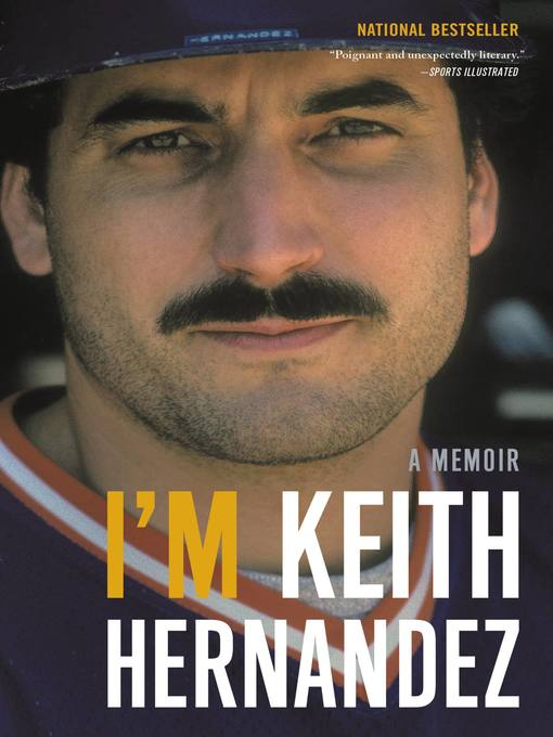 Title details for I'm Keith Hernandez by Keith Hernandez - Available