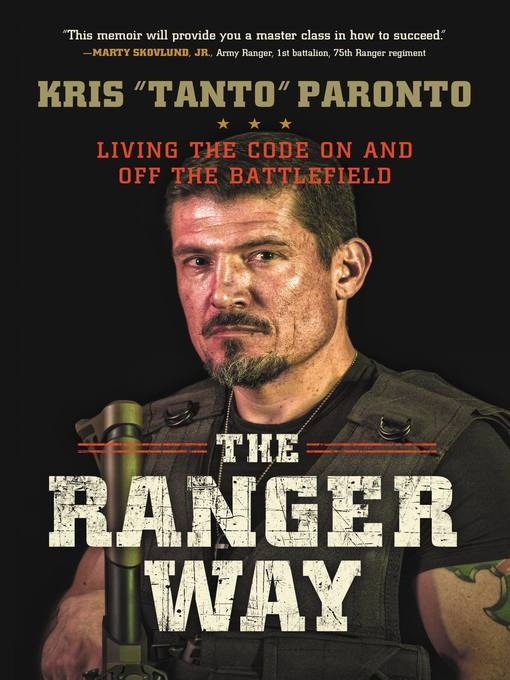 Title details for The Ranger Way by Kris Paronto - Available