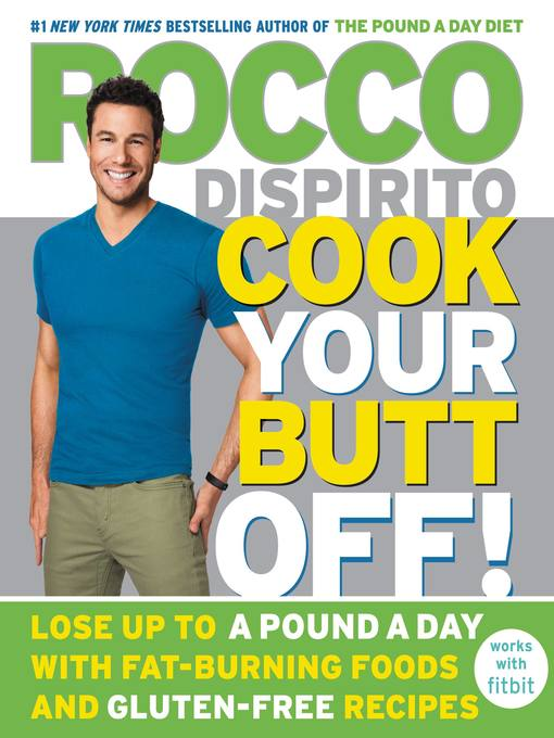 Title details for Cook Your Butt Off! by Rocco DiSpirito - Wait list