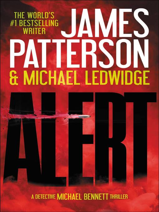 Title details for Alert by James Patterson - Available