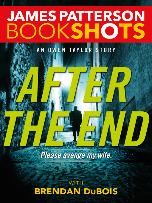 Title details for After the End by James Patterson - Wait list