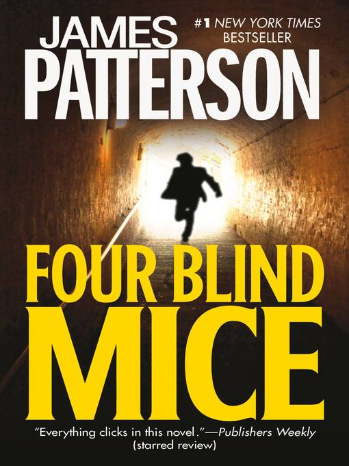 Title details for Four Blind Mice by James Patterson - Wait list