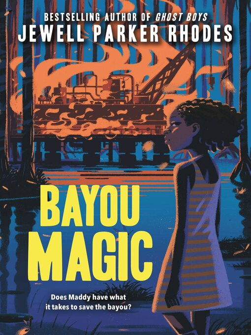 Title details for Bayou Magic by Jewell Parker Rhodes - Wait list